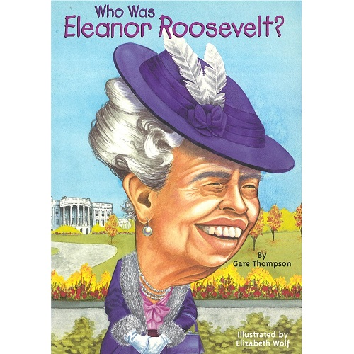 Who Was Eleanor Roosevelt? <br>愛蓮娜 · 羅斯福
