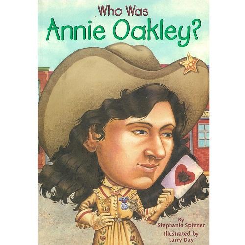 Who Was Annie Oakley? <br>安妮 · 奧克麗