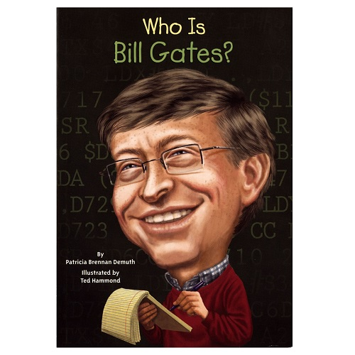 Who Is Bill Gates? 比爾·蓋茲