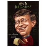 Who Is Bill Gates? 比爾·蓋茲